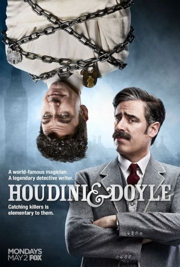 Гудини и Дойл / Houdini and Doyle (2016)