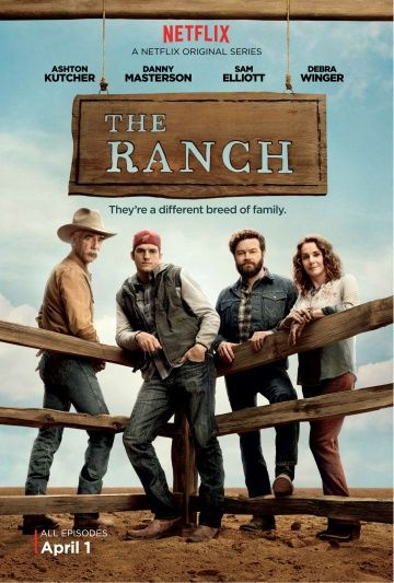 Ранчо / The Ranch (2016)